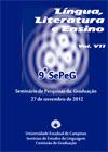 Visualizar v. 7 (2012): 9º SePeG - Seminário de Pesquisas da Graduação